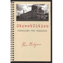 StreetCities: Rehousing the Homeless by Rae Bridgman, 9781551115337