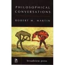 Philosophical Conversations by Robert M. Martin, 9781551116495