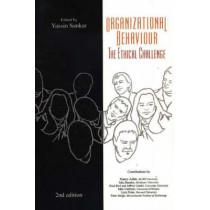 Organizational Behaviour: The Ethical Challenge by Yassin Sankar, 9781551302621