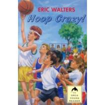Hoop Crazy by Eric Walters, 9781551431840
