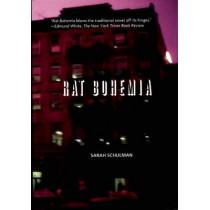 Rat Bohemia by Sarah Schulman, 9781551522357