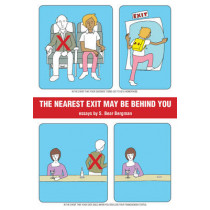 The Nearest Exit May Be Behind You by S. Bear Bergman, 9781551522647