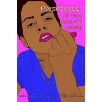 Persistence: All Ways Butch and Femme by Ivan E. Coyote, 9781551523972