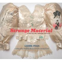 Strange Material: Storytelling Through Textiles by Leanne Prain, 9781551525501