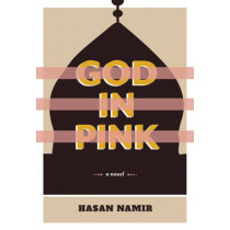 God In Pink by Hasan Namir, 9781551526065