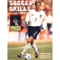 Soccer Skills: For Young Players by Ted Buxton, 9781552093290