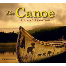Canoe: A Living History by John Jennings, 9781554070800