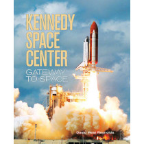 Kennedy Space Center by David West Reynolds, 9781554076437