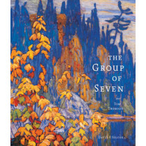 Group of Seven and Tom Thompson by David Silcox, 9781554078851