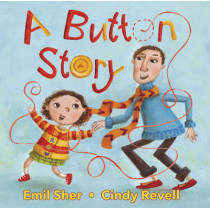 A Button Story by Emil Sher, 9781554516520