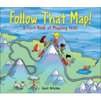 Follow That Map! by Scot Ritchie, 9781554532742