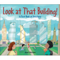 Look at That Building by Scot Ritchie, 9781554536962