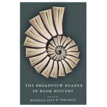 The Broadview Reader in Book History by Michelle Levy, 9781554810888