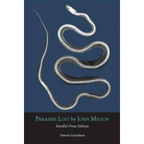 Paradise Lost: Parallel Prose Edition by John Milton, 9781554810970
