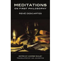Meditations on First Philosophy (1642) by Rene Descartes, 9781554811526