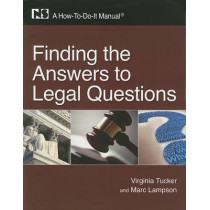 Finding the Answers to Legal Questions: A How-To-Do-It Manual by Virginia Tucker, 9781555707187