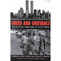 Greed and Grievance: Economic Agendas in Civil Wars by Mats Berdal, 9781555878689