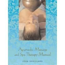 The Ency Ayurvedic Massage by John Douillard, 9781556434938