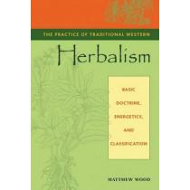 Practice Trad. Western Herb by Matthew Wood, 9781556435034