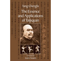 Essence & App Taijiquan by Yang Cheng Fu, 9781556435454