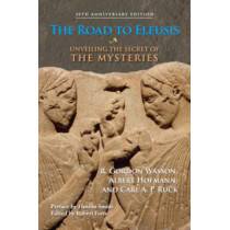 The Road To Eleusis by Albert Hoffman, 9781556437526