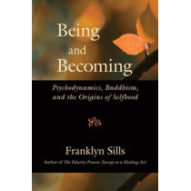 Being And Becoming by Franklyn Sills, 9781556437625