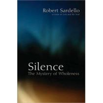 Silence by Robert Sardello, 9781556437939