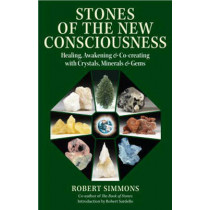 Stones of the New Consciousness### by Robert Simmons, 9781556438110