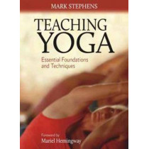 Teaching Yoga by Mark Stephens, 9781556438851