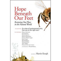 Hope Beneath Our Feet by Martin Keogh, 9781556439193