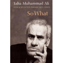 So What: New and Selected Poems, 1971-2005 by Taha Muhammad Ali, 9781556592454