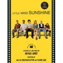 Little Miss Sunshine: The Shooting Script by Michael Arndt, 9781557047700