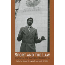 Sport and the Law: Historical and Cultural Intersections by Samuel O. Regalado, 9781557286666