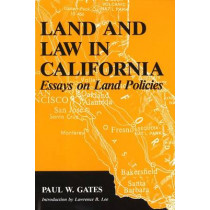 Land and Law in California by Paul Gates, 9781557532732