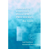 Orderly and Effective Insolvency Procedures: Key Issues by International Monetary Fund, 9781557758200
