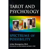 Spectrums of Possibility: When Psychology Meets Tarot by Arthur Rosengarten, 9781557787842