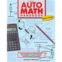 Auto Math Handbook: Easy Calculations for Engine Builders, Auto Engineers, Racers, Students and Performance Enthusiasts by John Lawlor, 9781557885548