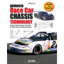 Advanced Race Car Chassis Technology by Bob Bolles, 9781557885623