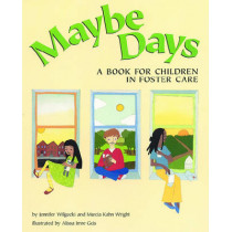 Maybe Days: A Book for Children in Foster Care by Jennifer Wilgocki, 9781557988027