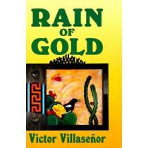 Rain of Gold by Victor Villasenor, 9781558850309