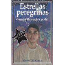Estrellas Peregrinas: Cuentos de Magia y Poder by Victor Villasenor, 9781558854628