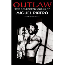 Outlaw: The Collected Works of Miguel Pinero by Miguel Pinero, 9781558856066