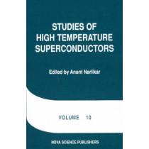 Studies of High Temperature Superconductors: Volume 10 by Anant Narlikar, 9781560720874