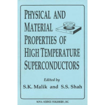 Physical & Material Properties of High Temperature Superconductors by S.K. Malik, 9781560721147