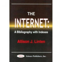 Internet: A Bibliography with Indexes by Allison J. Linten, 9781560728139