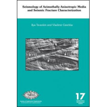 Seismology of Azimuthally Anisotropic Media and Seismic Fracture Characterization by Ilya Tsvankin, 9781560802280