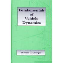 Fundamentals of Vehicle Dynamics by Thomas D. Gillespie, 9781560911999