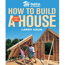 How to Build a House by Larry Haun, 9781561589678