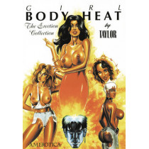 Girl: Body Heat Vol.1: The Erection Collection by Kevin J. Taylor, 9781561632466