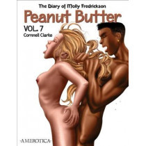 Peanut Butter Vol. 7: The Diary of Molly Fredrickson by Cornnell Clarke, 9781561637287